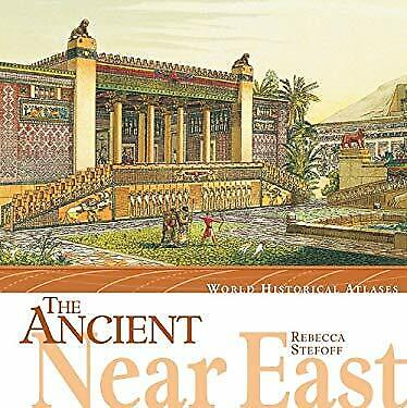 Ancient Near East by Stefoff, Rebecca