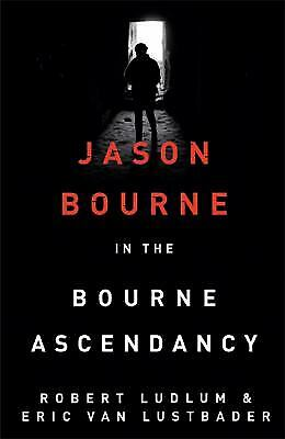 Bourne Ascendancy by Robert Ludlum, Eric van Lustbader