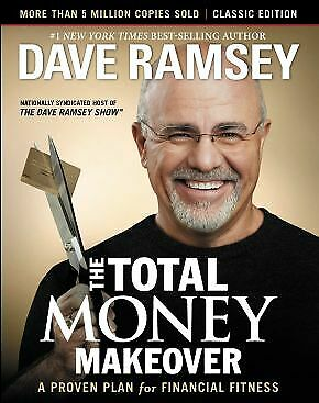 The Total Money Makeover: Classic Edition: A Proven Plan for Financial F .. NEW