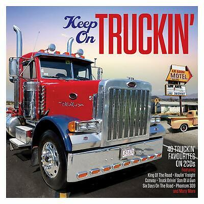 Keep On Truckin'  NEW SEALED 2CD Convoy,King Of The Road,Phantom 309 And More