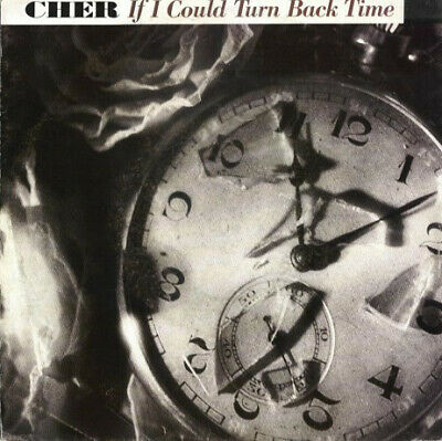"""Cher If I Could Turn Back Time (VG) 7"""", Single"""