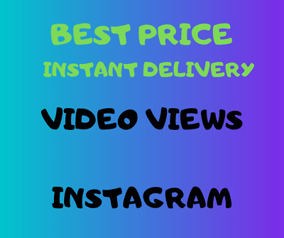 1000 Video Views Instagram - No Password - Instant Delivery - Best Quality