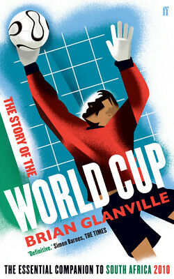 The story of the World Cup: the essential guide to South Africa 2010 by Brian