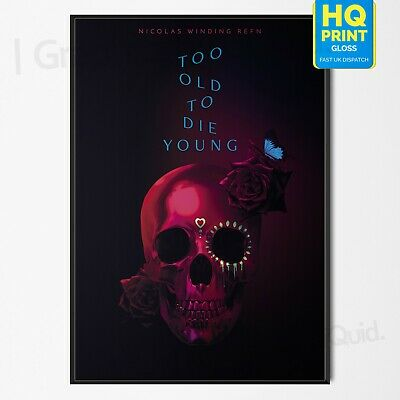 Too Old To Die Young Art TV Series Poster #2 Nicolas Winding Refn | A4 A3 A2 A1