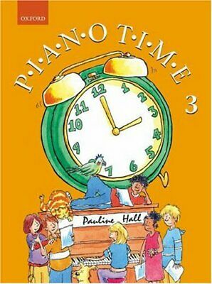 Piano Time 3: Bk. 3 By Pauline Hall