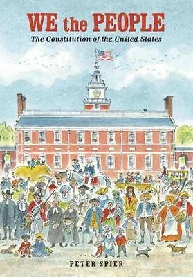 NEW - We the People: The Constitution of the United States by Peter Spier