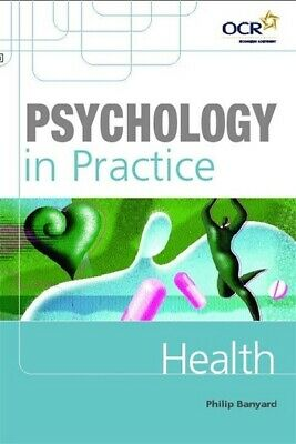 Psychology in practice: Health by Philip Banyard (Paperback / softback)