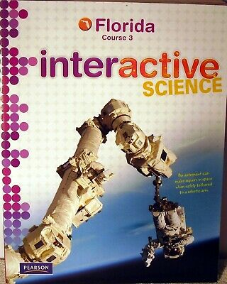 8TH GRADE 8 Pearson Interactive Science Florida Student Worktext Course 3