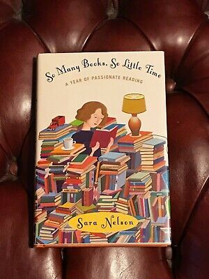 So Many Books, So Little Time by Sara Nelson Signed First Edition