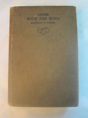 Gone With The Wind by Margaret Mitchell. 1936 First Edition; October Printing.