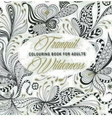 Tranquil Wilderness - Colouring Book for Adults.  NEW