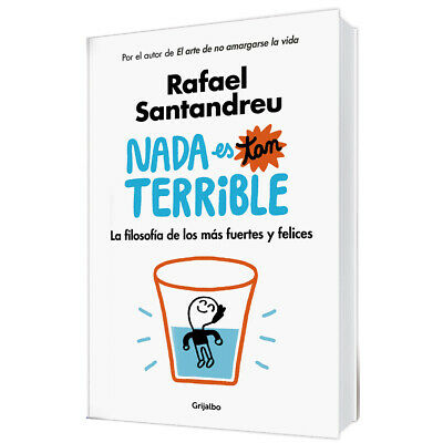 Nada es tan terrible  - Rafael Santandreu LIBRO DIGITAL (EBOOK/PDF) ENVÍO EN 24