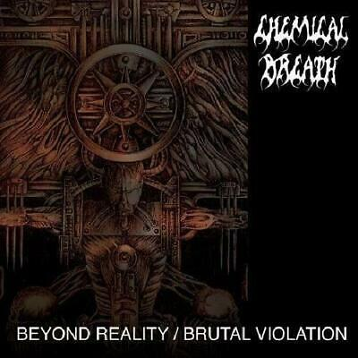 Chemical Breath-Beyond Reality / Brutal Violation Cd New