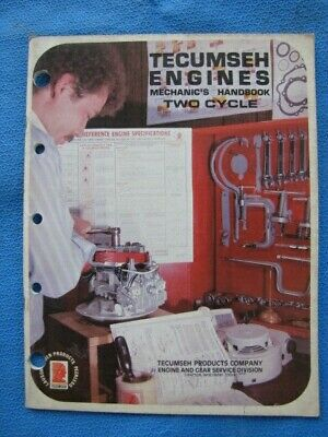 Tecumseh Engines Mechanic's Handbook Two Cycle Part No. 692508