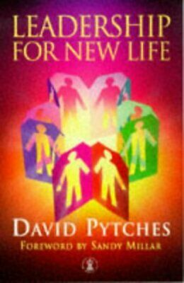 Hodder Christian paperbacks: Leadership for new life by David Pytches