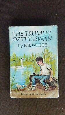 The Trumpet of the Swan by E.B. White (1st Edition,BCE, hardcover)