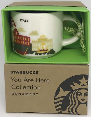 Starbucks Coffee You Are Here Italy Ceramic Mug Ornament New with Box