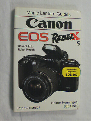 Canon Eos Rebel X Magic Lantern Guides- Covers All Rebel Models!