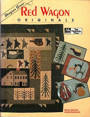 Red Wagon Orginals-Oop- Quilt Book-79 Pgs. -That Patchwork Place