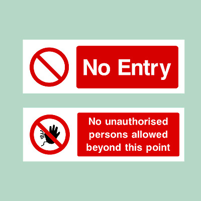 No Entry / No Admittance - All Materials - Sign / Sticker