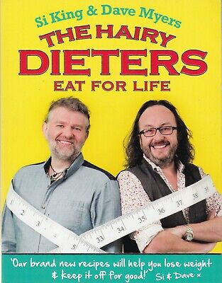 The Hairy Dieters Eat for Life: How to Love Food, Lose Weight and Keep it Off