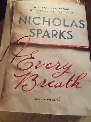 Every Breath by Nicholas Sparks  (2018, Hardcover)  FIRST EDITION