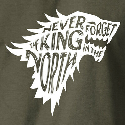 NEVER FORGET THE KING NORTH T-Shirt Game of Thrones House Stark Direwolf Tee