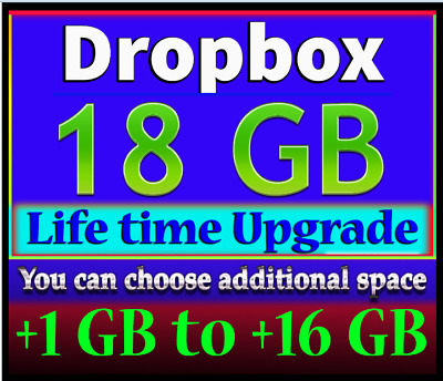 Dropbox Upgrade +1 GB to +16 GB - Up To 18GB For Lifetime