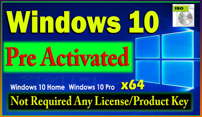 Windows 10 x64 PRE-ACTIVATED ISO (license key not required) lifetime validaty