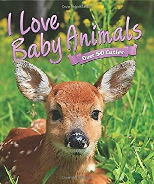 I Love: Baby Animals by Camilla de la Bdoyre-ExLibrary
