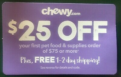 Chewy.com Coupon $25 OFF of $75+ For New Customers ONLY Exp. 10/31/19 FAST SHIP