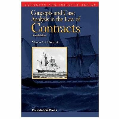 Concepts Case Analysis in LAW of CONTRACTS 7th Ed by CHIRELSTEIN 9781609303303