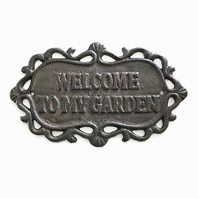 Welcome To My Garden Cast Iron Sign Vintage Antique Rustic Style