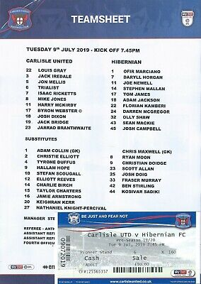 9 JULY 2019 CARLISLE UNITED v HIBERNIAN (HIBS), TEAM SHEET & TICKET