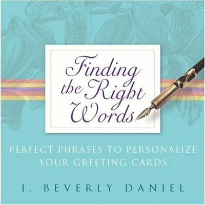 Finding The Right Words: Perfect Phrases To Personalize Your Greeting Cards By