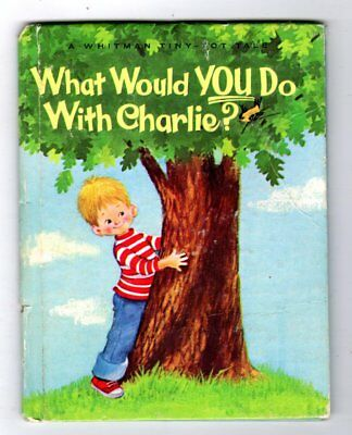 WHAT WOULD YOU DO WITH CHARLIE? ~ vintage Whitman Tiny Tot Book, no writing