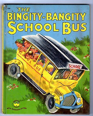 THE BINGITY-BANGITY SCHOOL BUS ~ vintage Wonder Book, early 44-pg edition, 1950