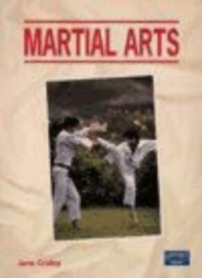 MARTIAL ARTS By Jane Coxley