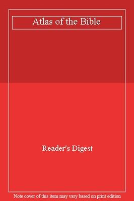 Atlas of the Bible By Reader's Digest