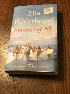 Summer of '69 by Elin Hilderbrand Hardcover Bestseller