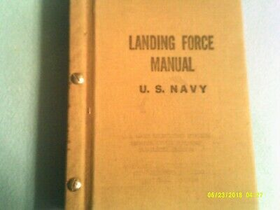 1938 Landing-Force Manual  Navy--Hardboard Canvas Cover---Has 19 Chapters