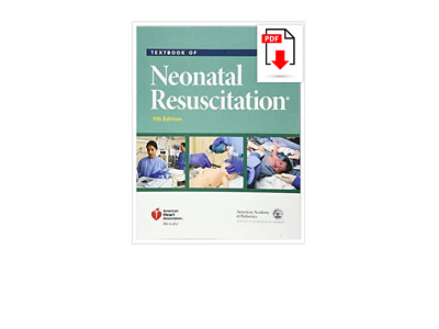 Textbook of Neonatal Resuscitation (NRP) 7th Edition [Read description]