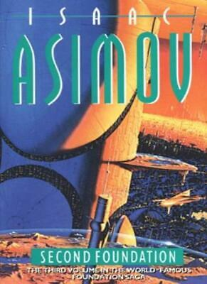 Second Foundation By Isaac Asimov. 9780007933570