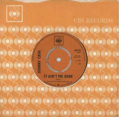 "It Ain't Me Babe Johnny Cash UK 7"" vinyl single record 201760 CBS 1965"