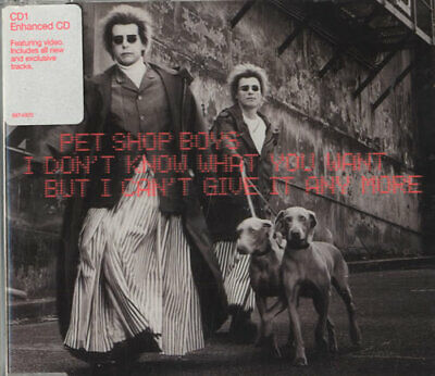 """Pet Shop Boys CD single (CD5 / 5"""") I Don't Know What You Want - CD1 UK"""