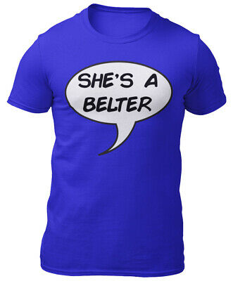 She's a Belter Funny T-Shirt with Speech Bubble - Scottish Slang, Gerry Cinnamon
