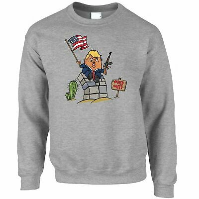 Novelty Sweatshirt Trumpty Dumpty Built A Big Wall Joke President Trump USA