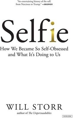 Selfie - Will Storr (, Book New)