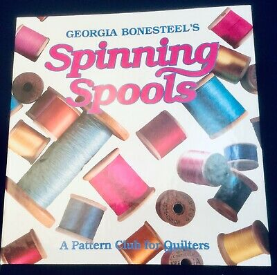 Spinning Spools Quilting 3-Ring Book Volume 2 Georgia Bonesteel Patterns Euc