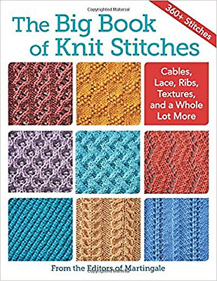 The Big Book of Knit Stitches: Cables, Lace, Ribs, Textures & More 9781604688603
